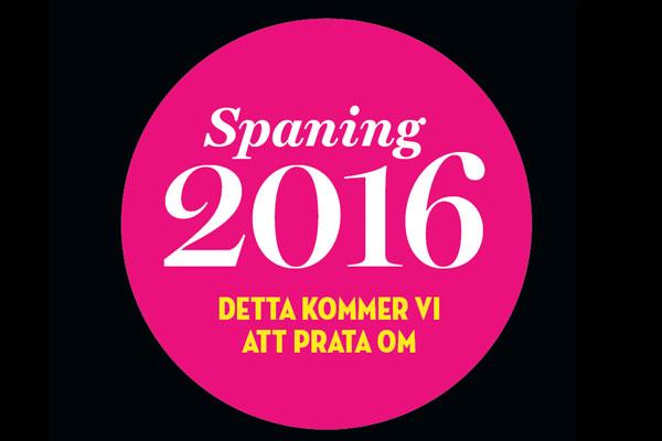 Spaning 2016 Detta Kommer Vi Att Prata Om Fastighetstidningen